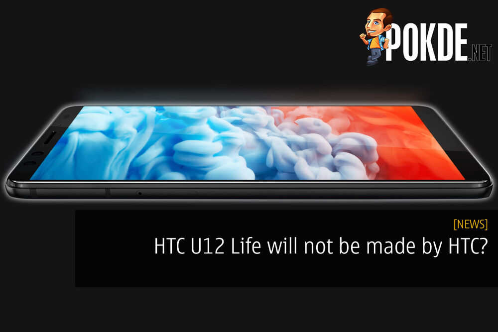 HTC U12 Life will not be made by HTC? 24