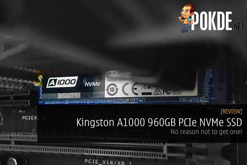Kingston A1000 960GB PCIe NVMe SSD review 20