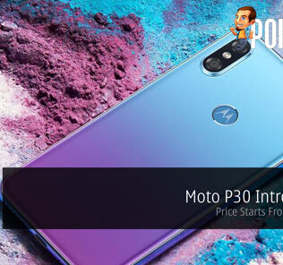 Moto P30 Introduced — Price Starts From RM1,251 43