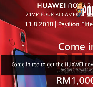 Come in red to get the HUAWEI nova 3 red — get freebies worth over RM1000! 24