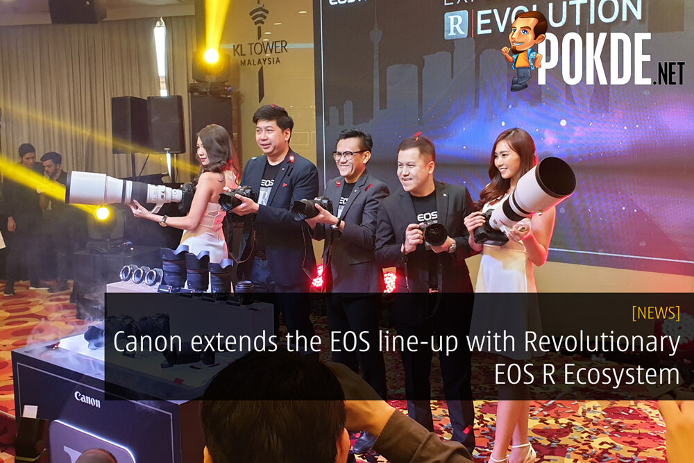 Canon extends the EOS line-up with Revolutionary EOS R Ecosystem 22