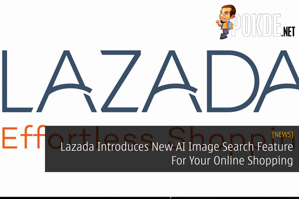 Lazada Introduces New AI Image Search Feature For Your Online Shopping 20