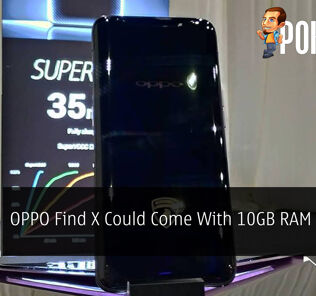 OPPO Find X Could Come With 10GB RAM Version 21