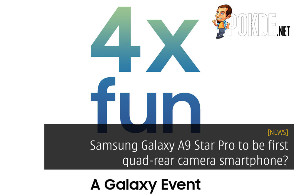 Samsung Galaxy A9 Star Pro to be first quad-rear camera smartphone? 21