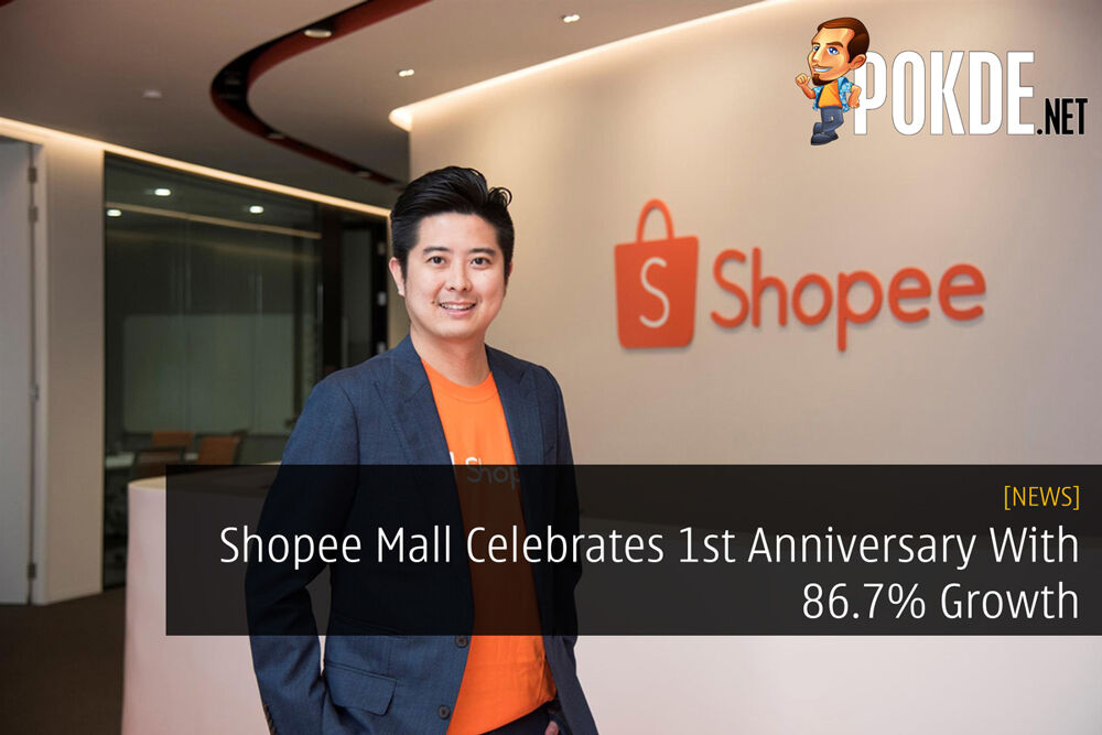 Shopee Mall Celebrates 1st Anniversary With 86.7% Growth 22
