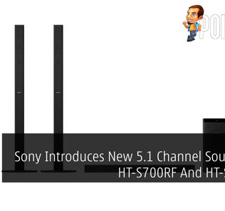 Sony Introduces New 5.1 Channel Soundbars HT-S700RF And HT-S500RF 19