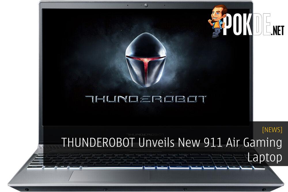 THUNDEROBOT Unveils New 911 Air Gaming Laptop 19
