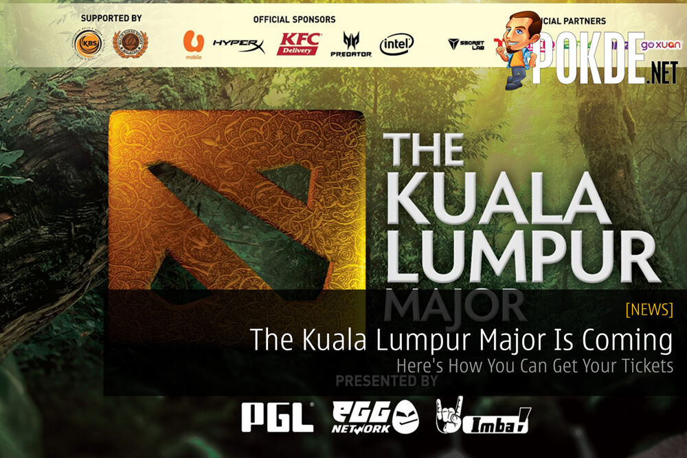The Kuala Lumpur Major Is Coming — Here's How You Can Get Your Tickets 32
