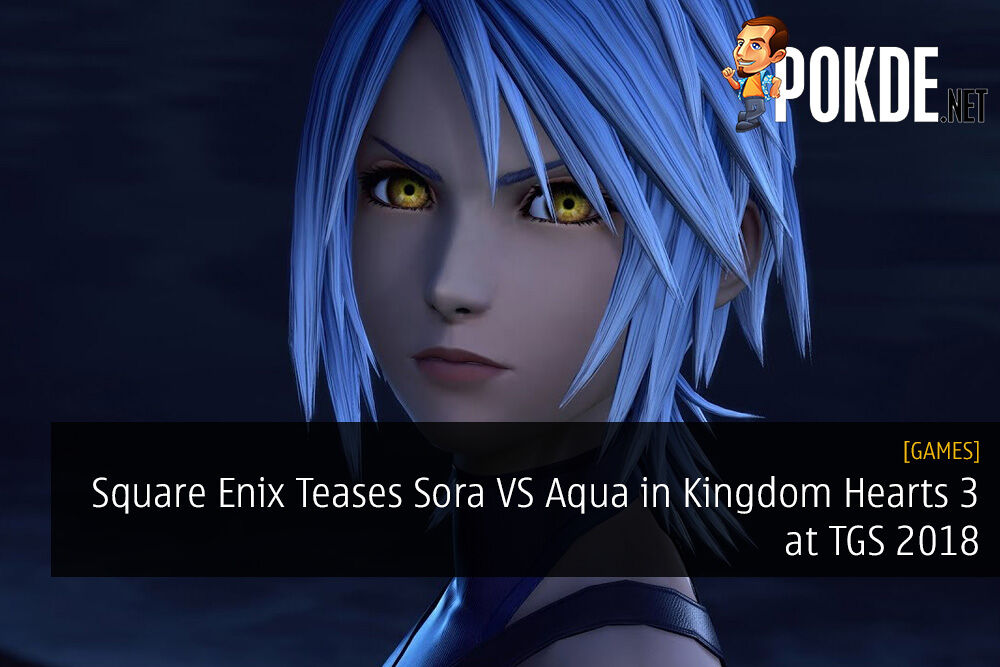 Square Enix Teases Sora VS Aqua in Kingdom Hearts 3 at TGS 2018