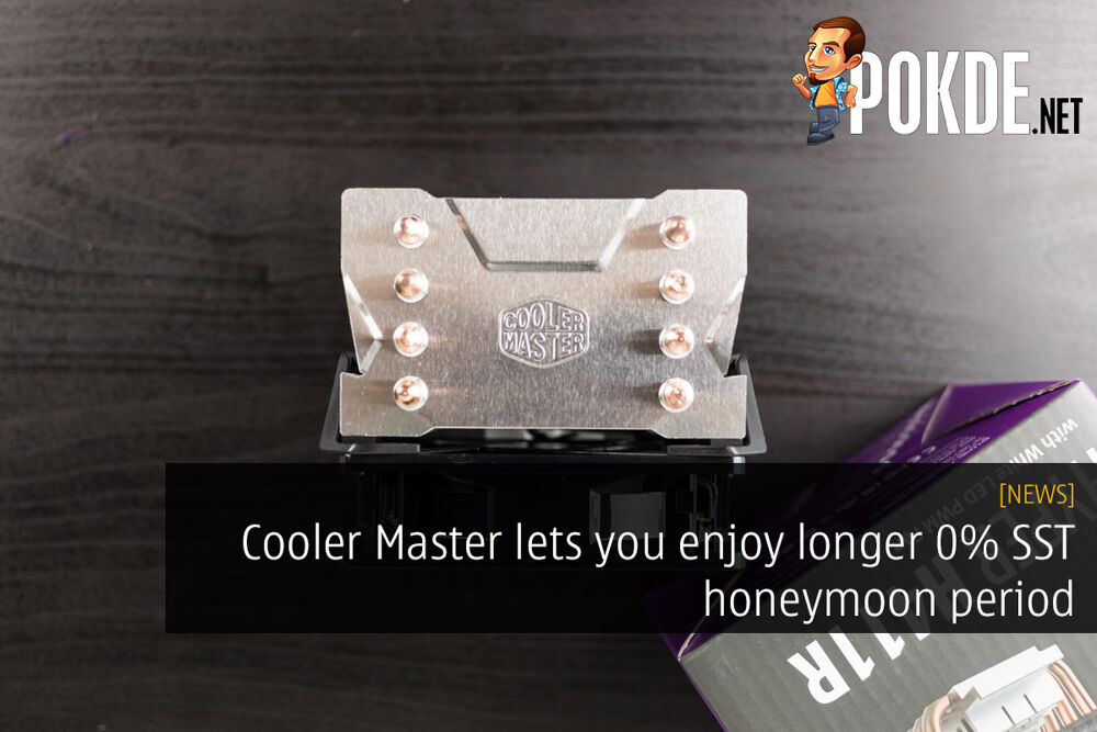 Cooler Master lets you enjoy longer 0% SST honeymoon period — pricelist to only be updated on 24th September! 21