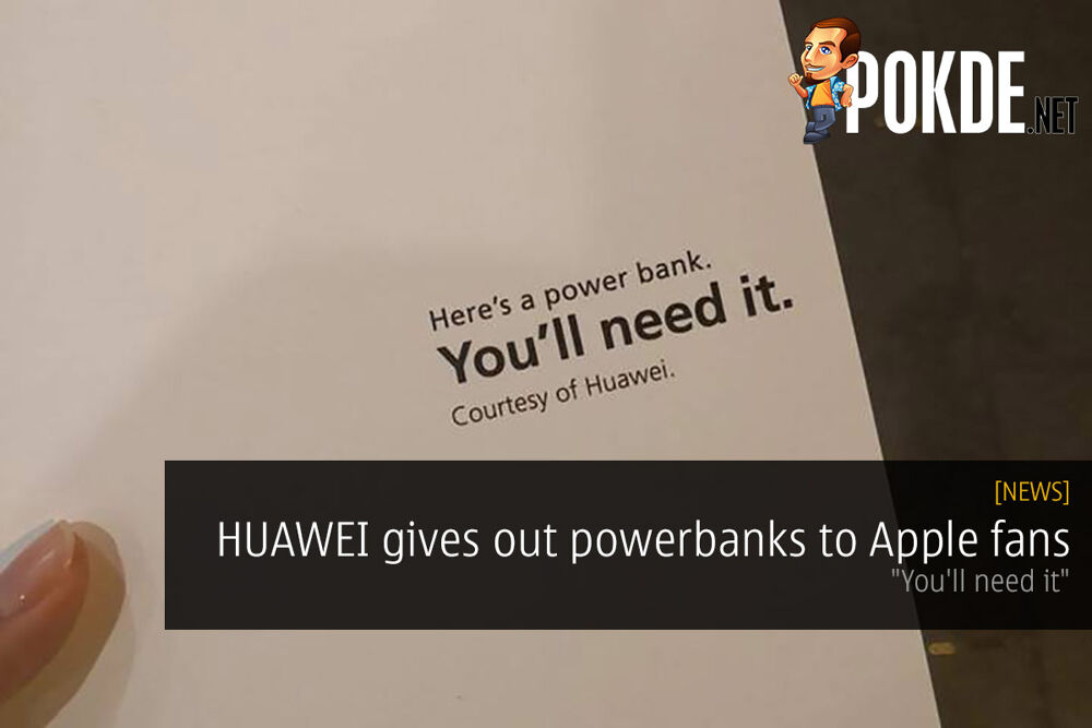 "HUAWEI gives out powerbanks to Apple fans — ""You'll need it"" 19"