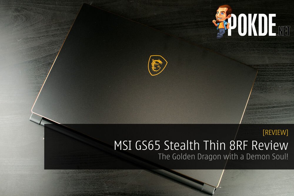 MSI GS65 Stealth Thin 8RF Review - The Golden Dragon with a Demon Soul! 20