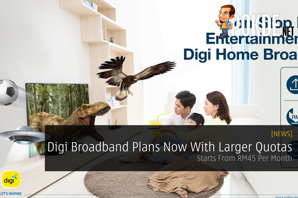 Digi Broadband Plans Now With Larger Quotas — Starts From RM45 Per Month 21