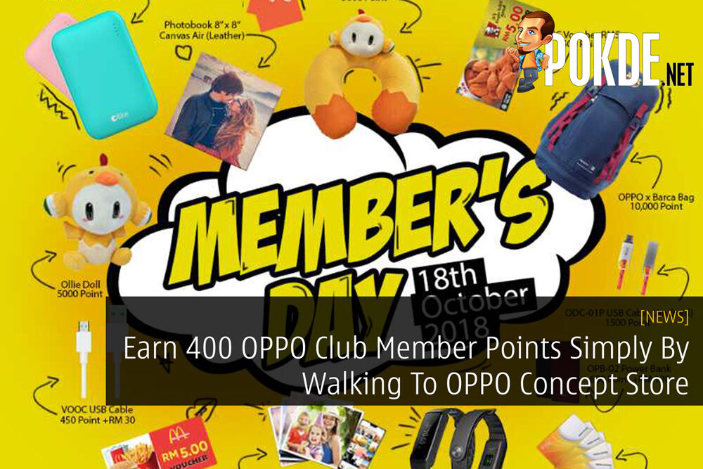 Earn 400 OPPO Club Member Points Simply By Walking To OPPO Concept Store 29