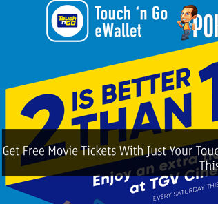 Get Free Movie Tickets With Just Your Touch 'N Go This Month 32