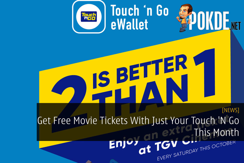 Get Free Movie Tickets With Just Your Touch 'N Go This Month 22
