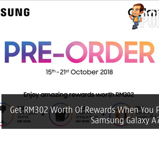 Get RM302 Worth Of Rewards When You Preorder Samsung Galaxy A7 (2018) 29