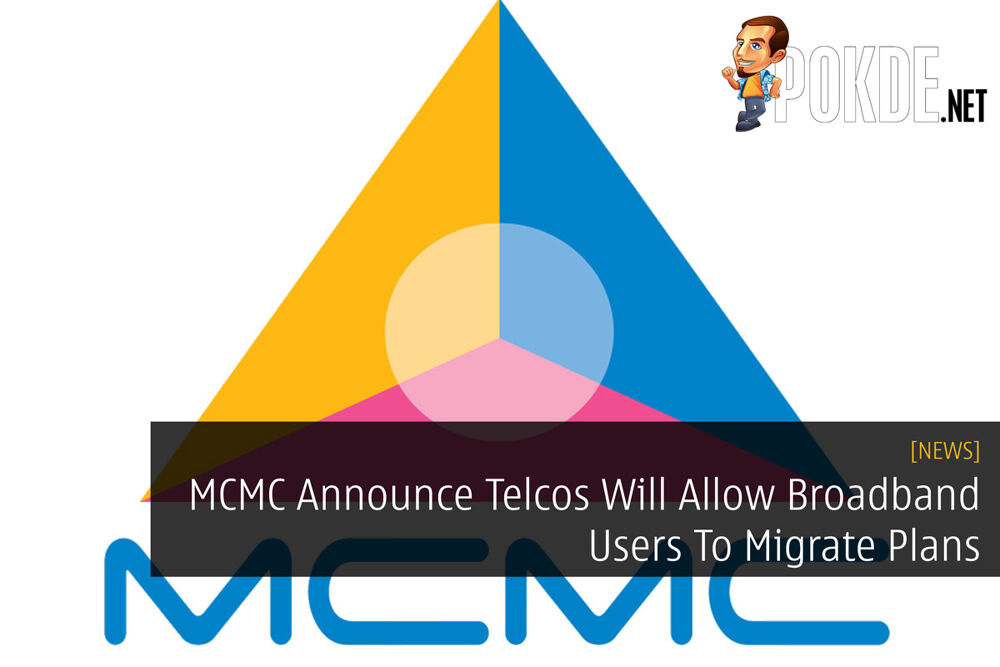 MCMC Announce Telcos Will Allow Broadband Users To Migrate Plans 19