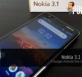 Nokia 3.1 Review — A Budget Android One Smartphone 24