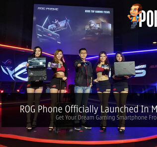 ROG Phone Officially Launched In Malaysia — Get Your Dream Gaming Smartphone From RM3,499 27