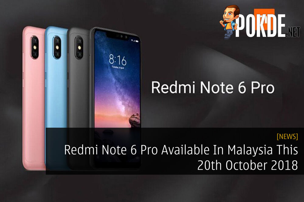 Redmi Note 6 Pro Available In Malaysia This 20th October 2018 23