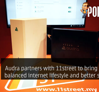 Audra partners with 11street to bring a more balanced internet lifestyle and better security to Malaysians 32