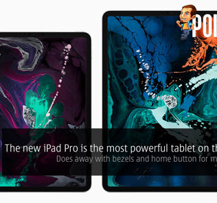 The new iPad Pro is the most powerful tablet on the planet — does away with bezels and home button for more screen! 27