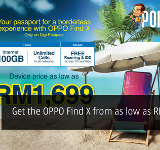 Get the OPPO Find X from as low as RM1699! 29