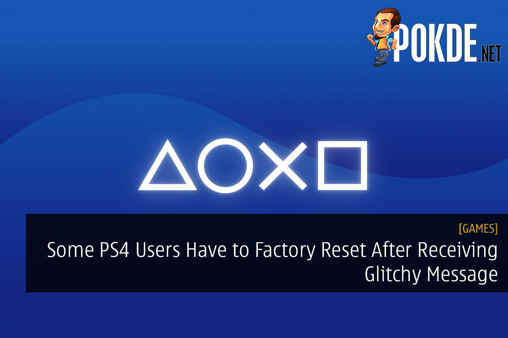 Some PS4 Users Have to Factory Reset After Receiving Glitchy Message 19