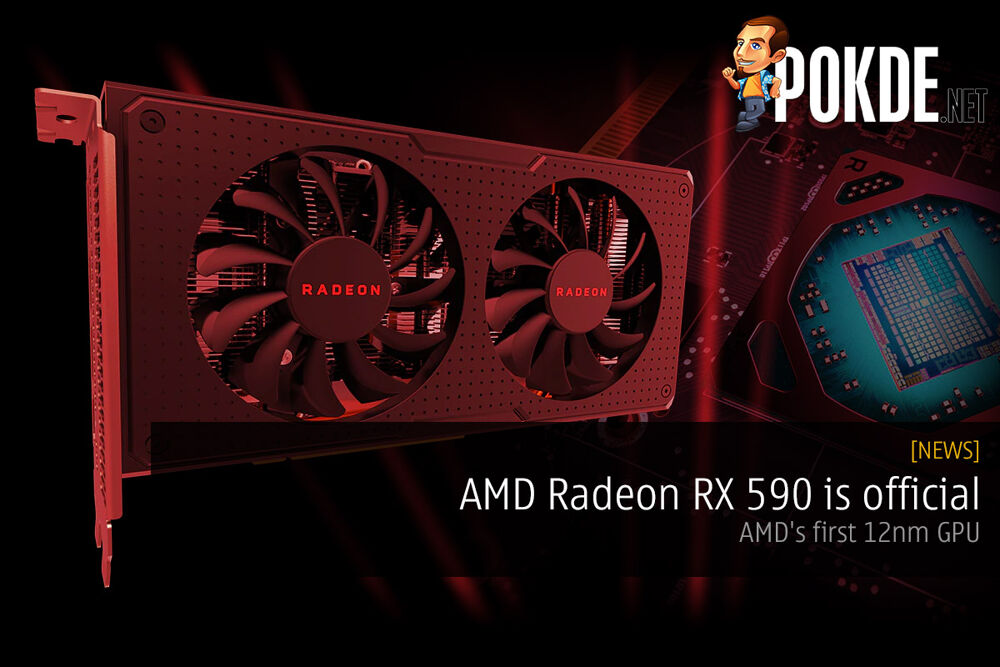 AMD Radeon RX 590 is official — AMD's first 12nm GPU 20