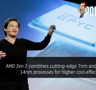 AMD Zen 2 combines cutting-edge 7nm and mature 14nm processes for higher cost-effectiveness 18