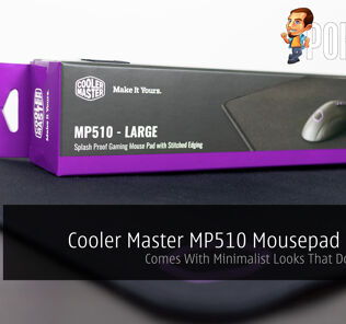 Cooler Master MP510 Mousepad Review — Comes With Minimalist Looks That Does The Job 24