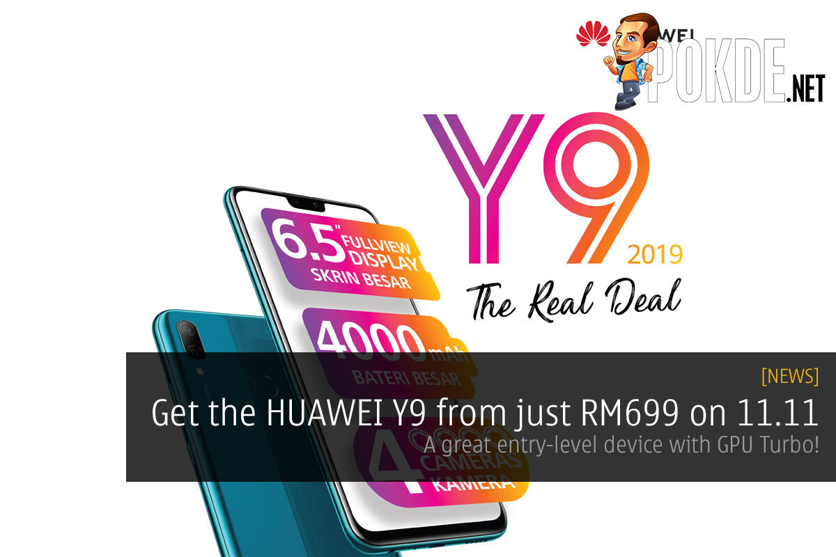 Get the HUAWEI Y9 from just RM699 on 11.11 — A great entry-level device with GPU Turbo! 19