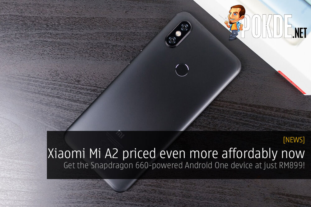 Xiaomi Mi A2 priced even more affordably now — get the Snapdragon 660-powered Android One device at just RM899! 19