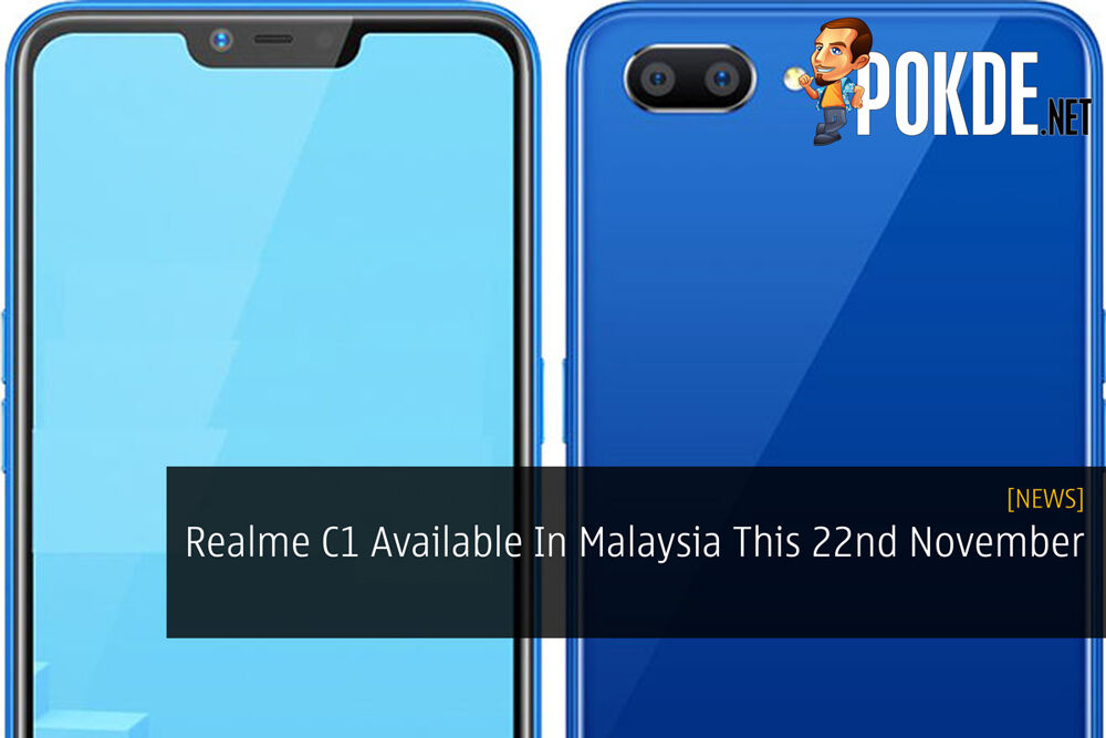 Realme C1 Available In Malaysia This 22nd November 26
