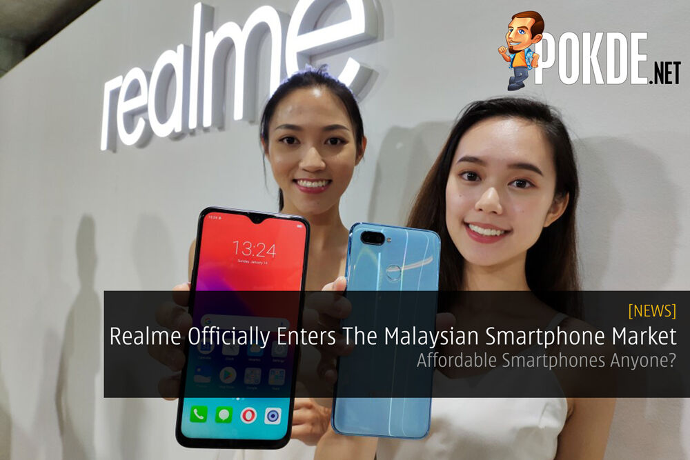 Realme Officially Enters The Malaysian Smartphone Market — Affordable Smartphones Anyone? 26