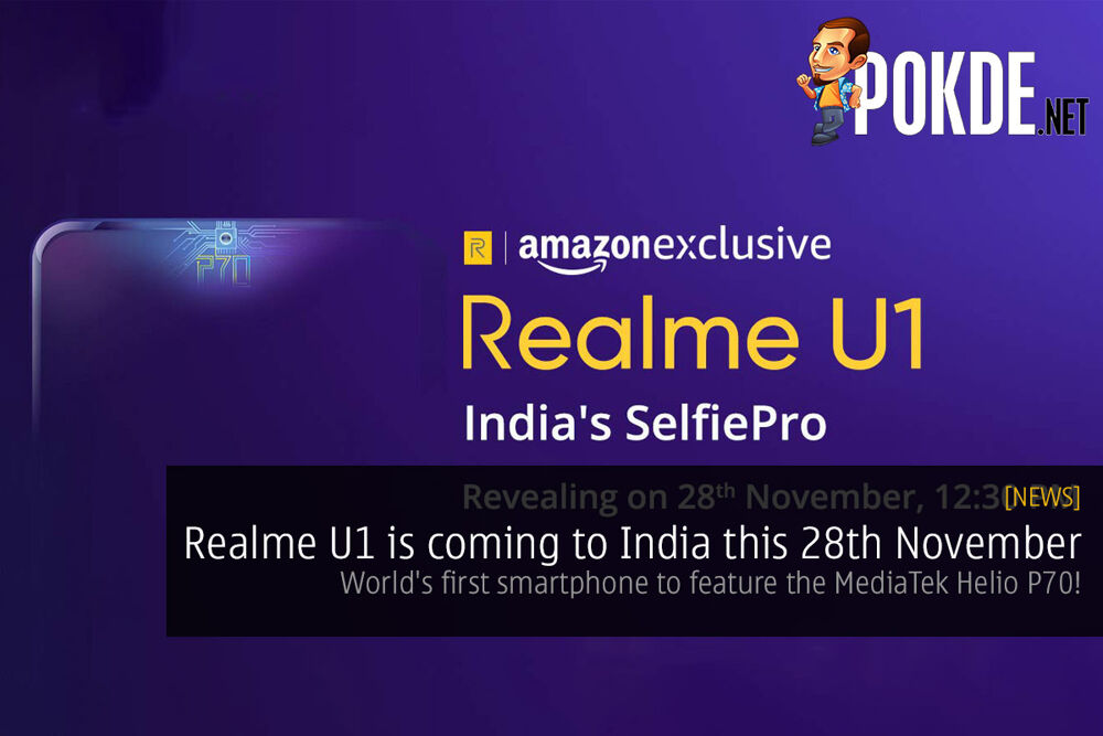 Realme U1 is coming to India this 28th November — world's first smartphone to feature the MediaTek Helio P70! 20