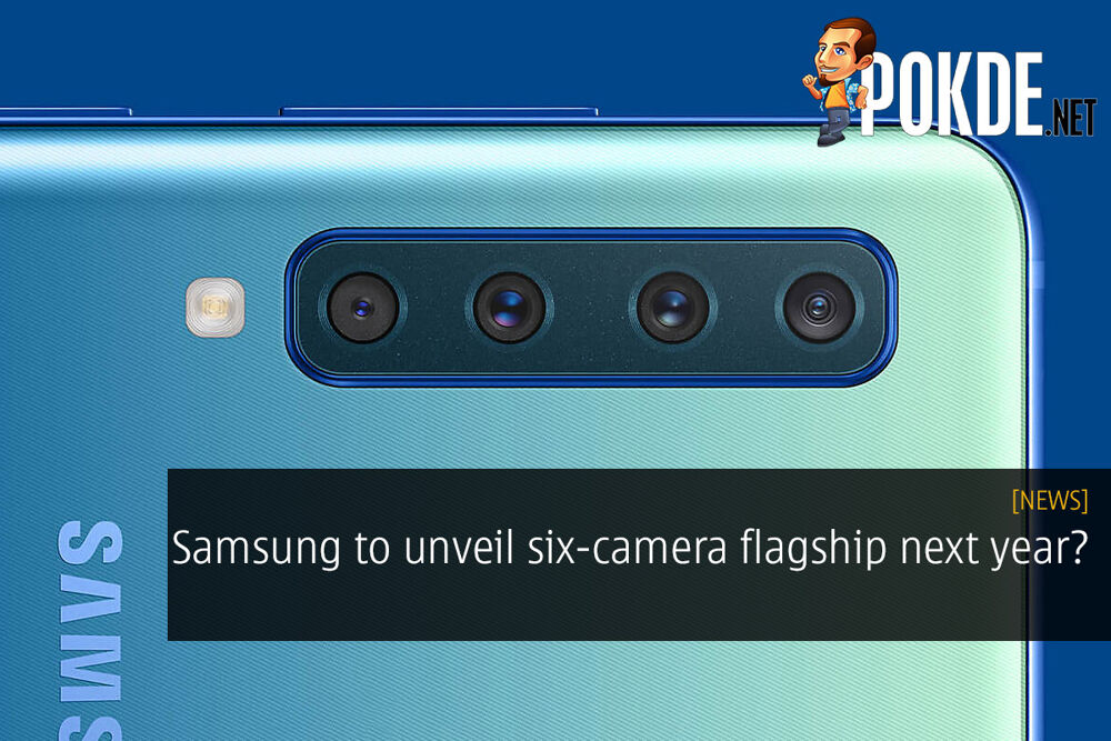 Samsung to unveil six-camera flagship next year? 24