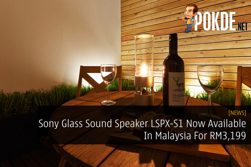 Sony Glass Sound Speaker LSPX-S1 Now Available In Malaysia For RM3,199 30