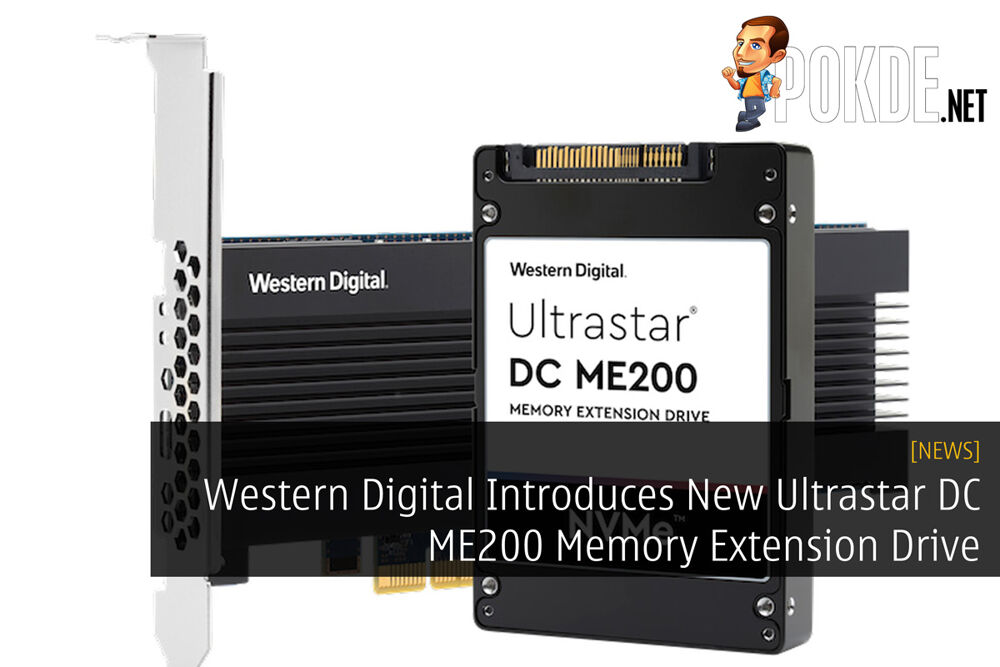 Western Digital Introduces New Ultrastar DC ME200 Memory Extension Drive 26