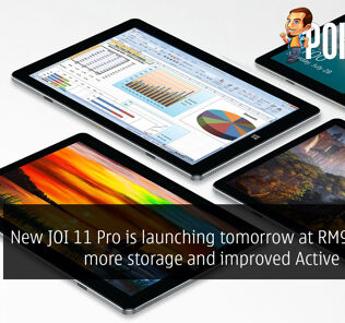 New JOI 11 Pro is launching tomorrow at RM999 with more storage and improved Active Pen Pro! 27