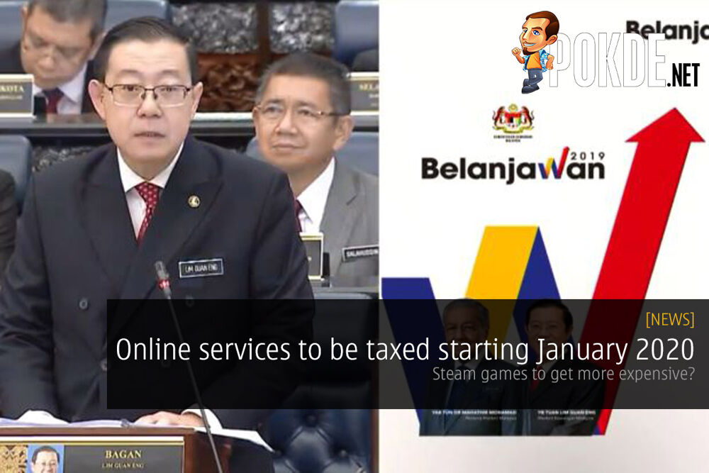 Online services to be taxed starting January 2020 — Steam games to get more expensive? 32