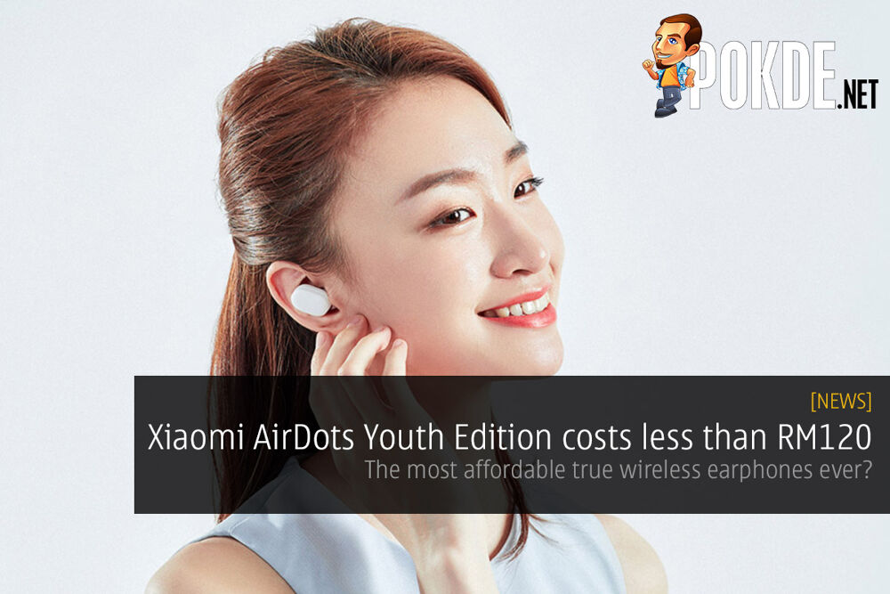 Xiaomi AirDots Youth Edition costs less than RM120 — the most affordable true wireless earphones ever? 21