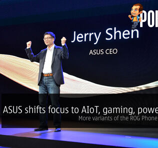 ASUS shifts focus to AIoT, gaming, power users — more variants of the ROG Phone is coming? 21