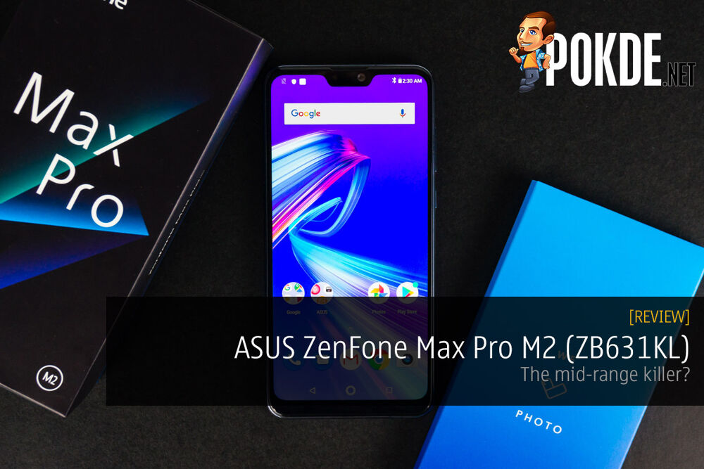 ASUS ZenFone Max Pro M2 review — the mid-range killer? 30
