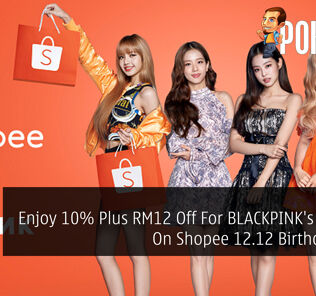 Enjoy 10% Plus RM12 Off For BLACKPINK's Concert On Shopee 12.12 Birthday Sale 27