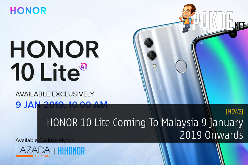 HONOR 10 Lite Coming To Malaysia 9 January 2019 Onwards 23