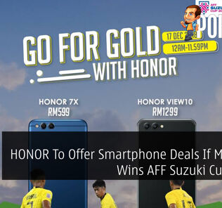 HONOR To Offer Smartphone Deals If Malaysia Wins AFF Suzuki Cup 2018 22