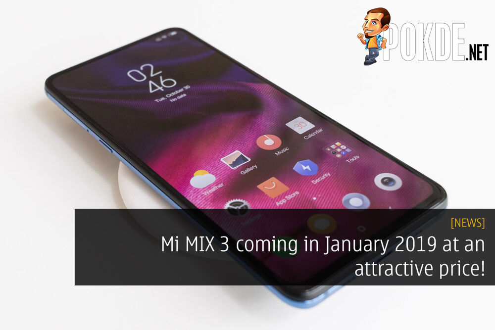 Mi MIX 3 coming in January 2019 at an attractive price! 20