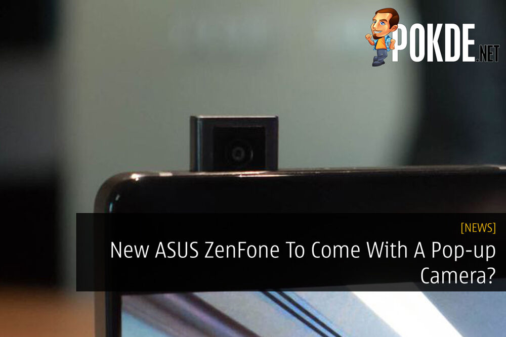 New ASUS ZenFone To Come With A Pop-up Camera? 23